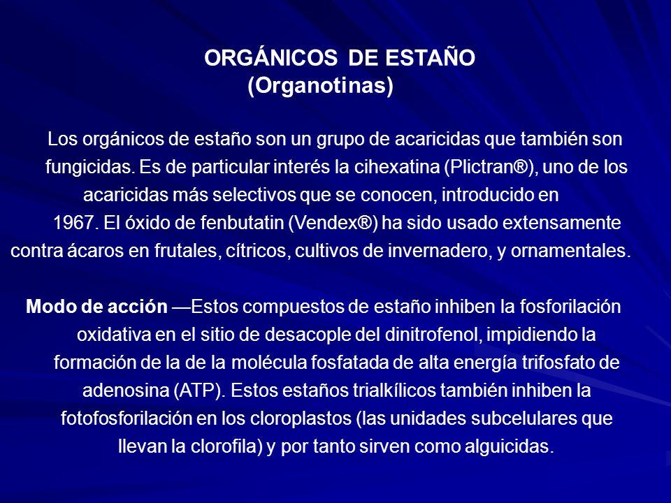 ORGÁNICOS DE ESTAÑO (Organotinas)