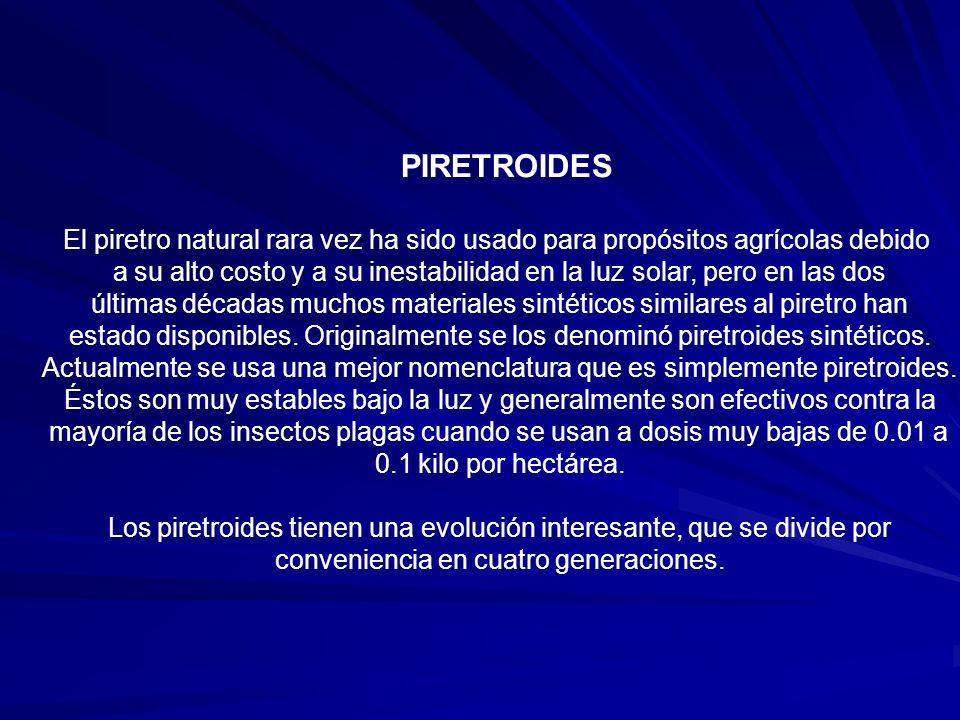 PIRETROIDES El piretro natural rara vez ha sido usado para propósitos agrícolas debido.