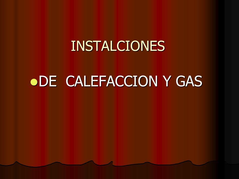 INSTALCIONES DE CALEFACCION Y GAS