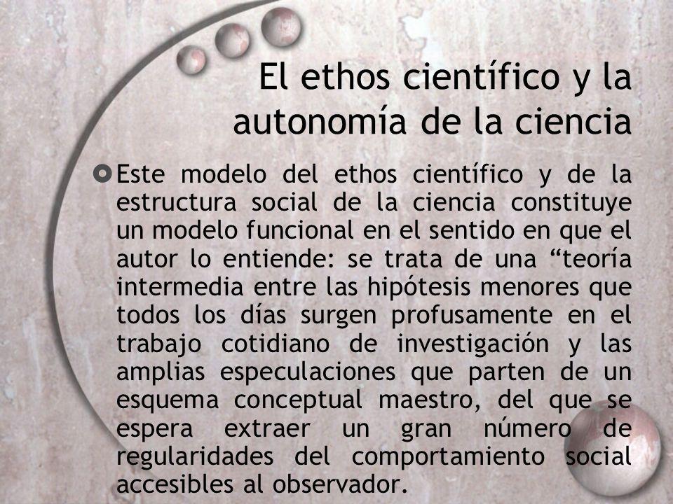El ethos científico y la autonomía de la ciencia