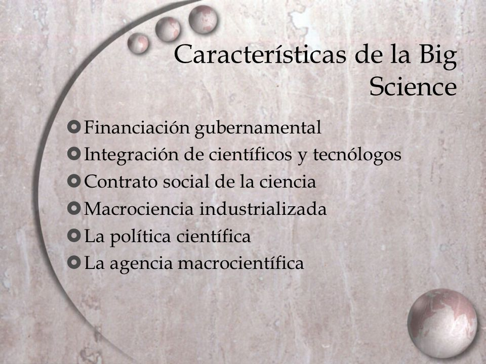 Características de la Big Science