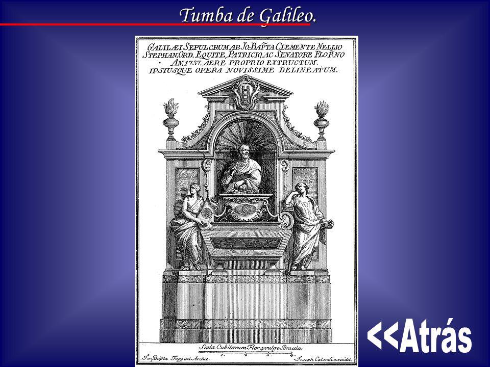 Tumba de Galileo. <<Atrás