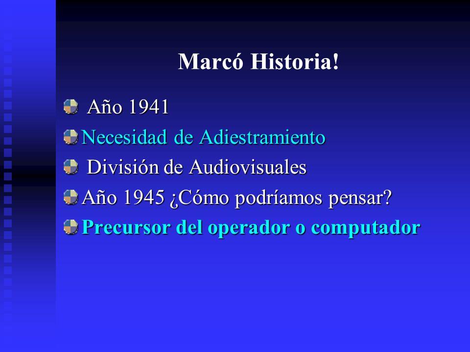 Marcó Historia! Año 1941 Necesidad de Adiestramiento