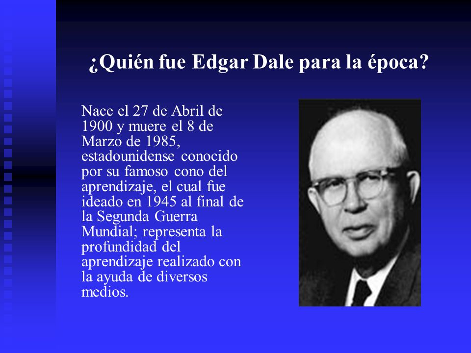 ¿Quién fue Edgar Dale para la época