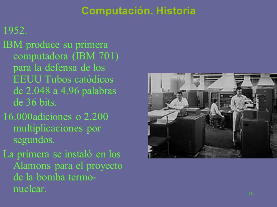 Computación. Historia 1952.