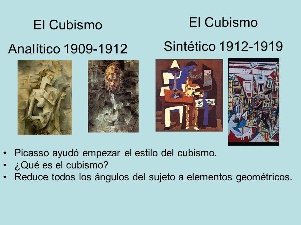 El Cubismo El Cubismo Sintético 1912-1919 Analítico 1909-1912