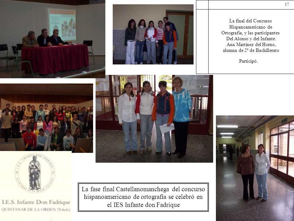 La final del Concurso Hispanoamericano de. Ortografía, y las participantes. Del Alonso y del Infante.