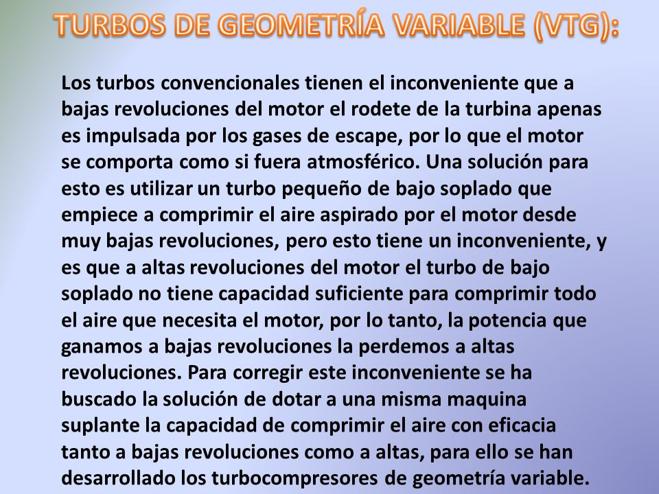 TURBOS DE GEOMETRÍA VARIABLE (VTG):