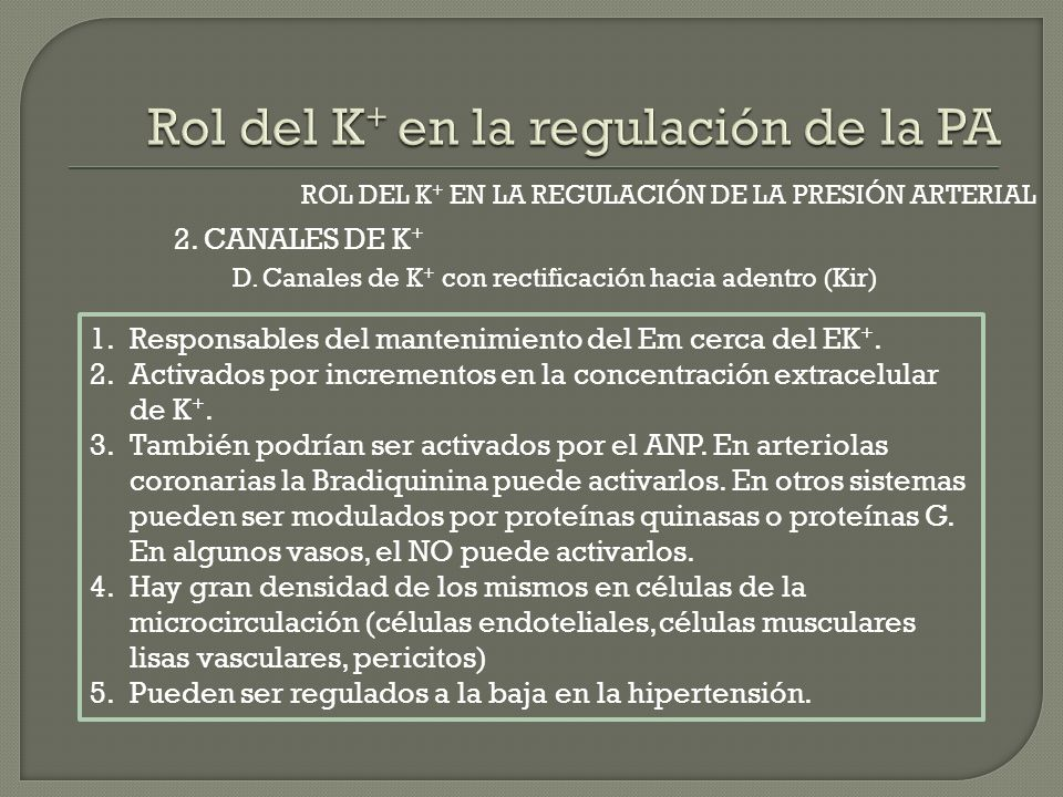 Rol del K+ en la regulación de la PA