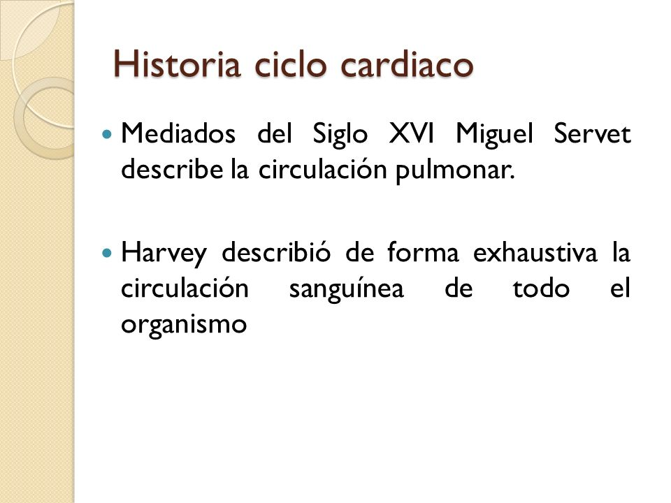 Historia ciclo cardiaco