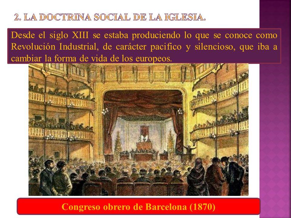 2. LA DOCTRINA SOCIAL DE LA IGLESIA.