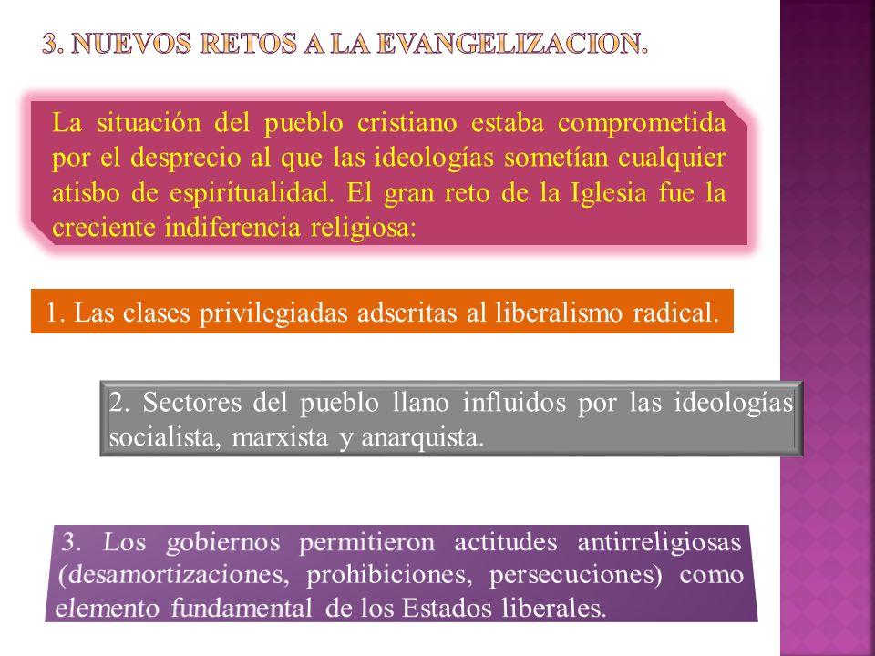 3. NUEVOS RETOS A LA EVANGELIZACION.