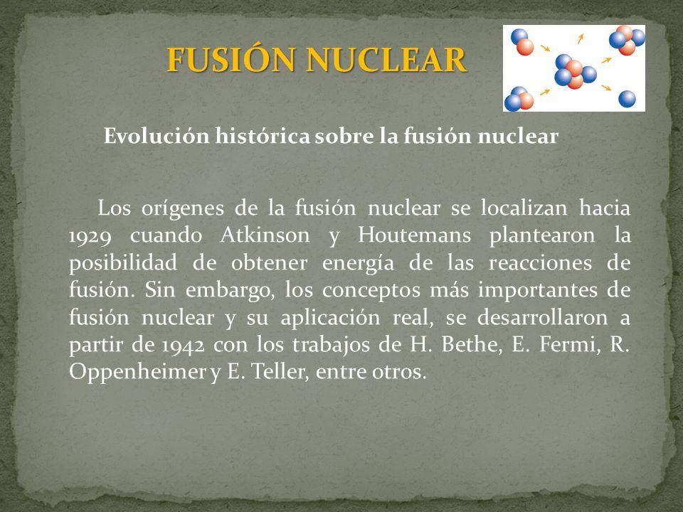 Evolución histórica sobre la fusión nuclear