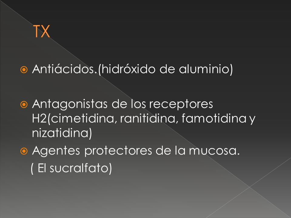 TX Antiácidos.(hidróxido de aluminio)