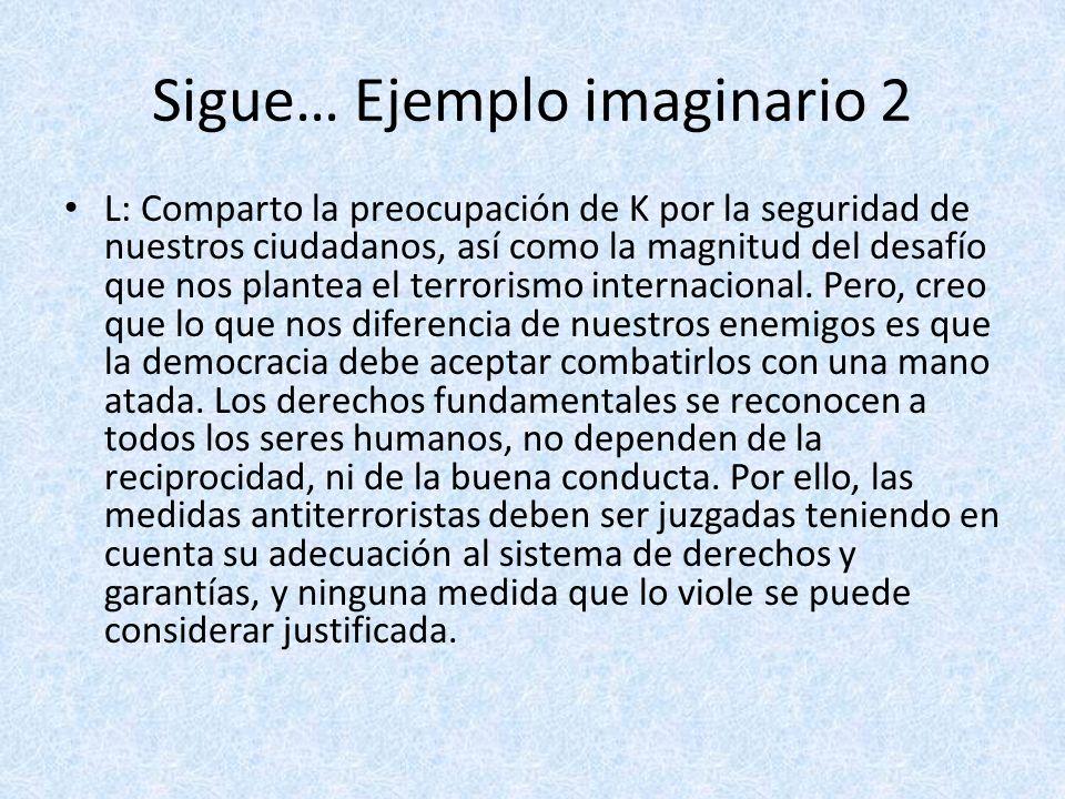 Sigue… Ejemplo imaginario 2