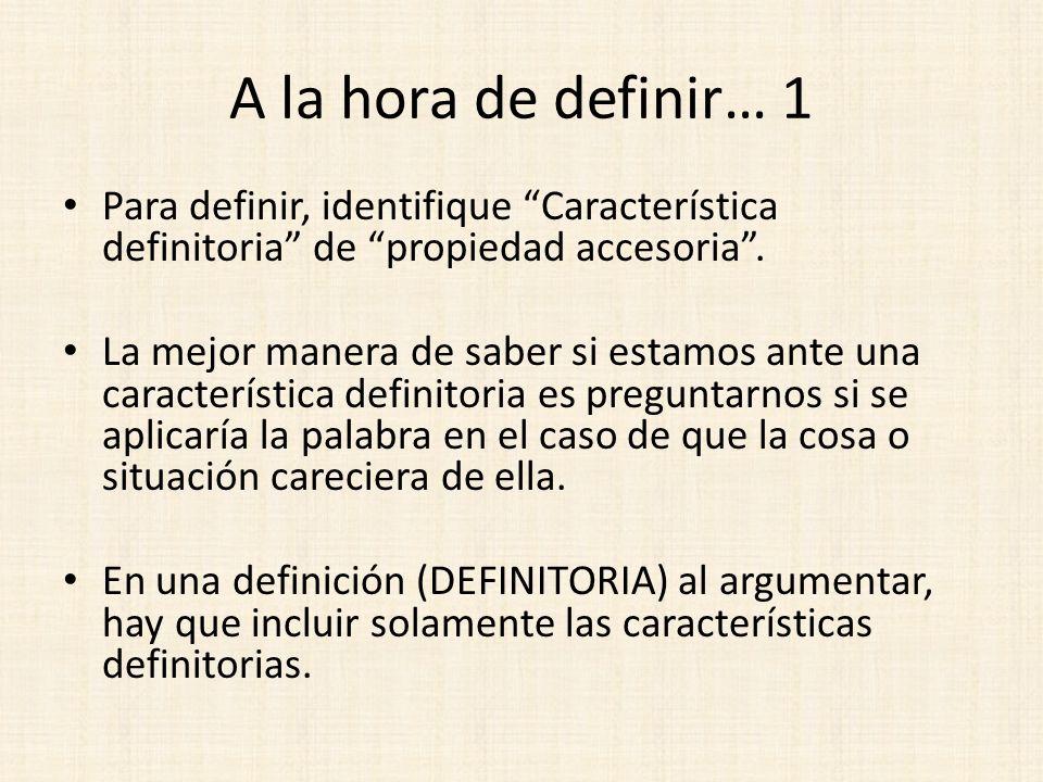 A la hora de definir… 1 Para definir, identifique Característica definitoria de propiedad accesoria .