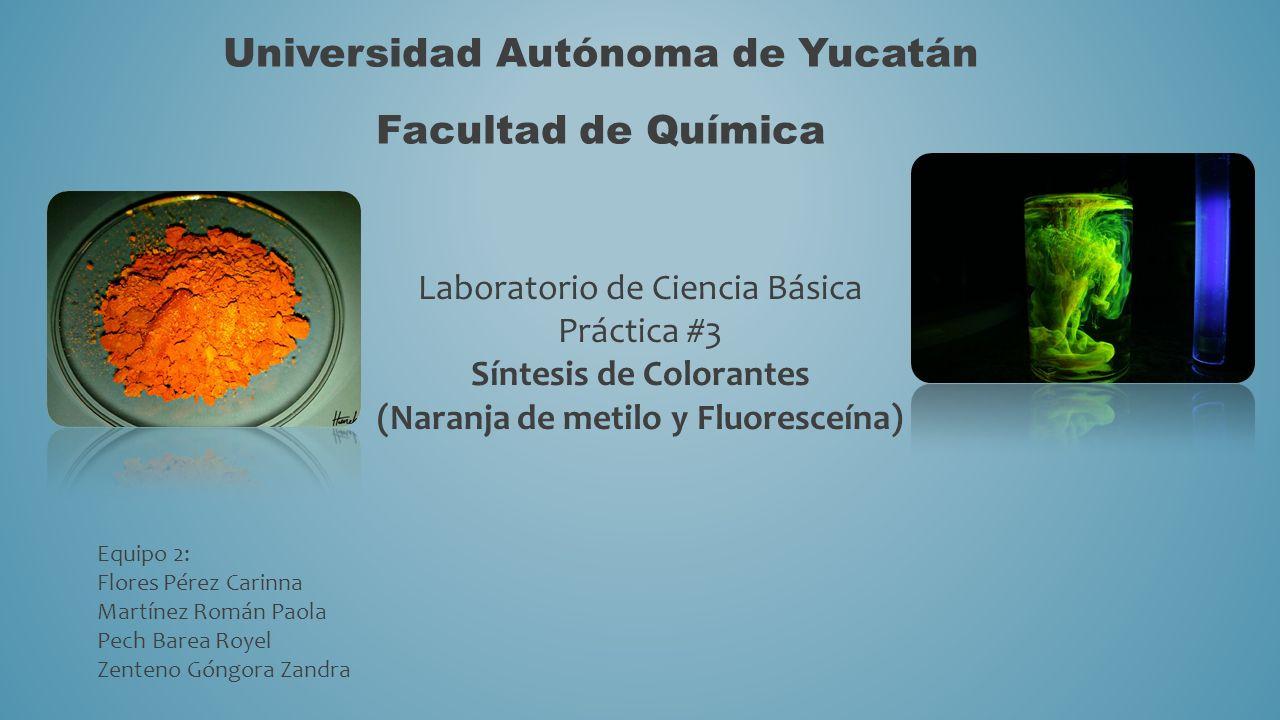 Síntesis de Colorantes (Naranja de metilo y Fluoresceína)