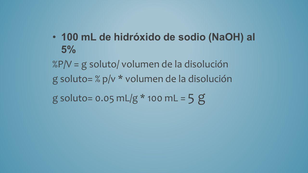 100 mL de hidróxido de sodio (NaOH) al 5%