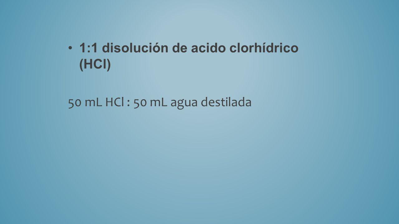 1:1 disolución de acido clorhídrico (HCl)