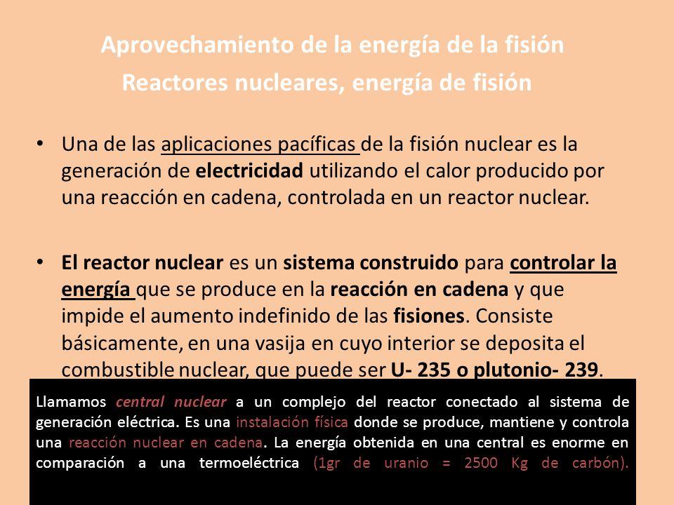 Aprovechamiento de la energía de la fisión