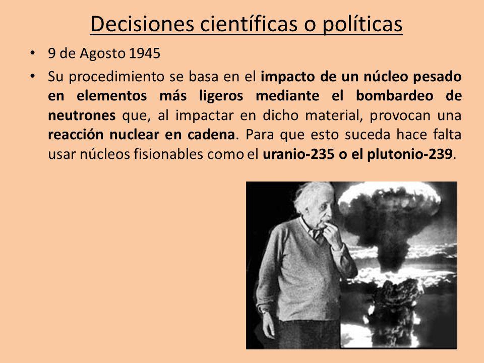 Decisiones científicas o políticas