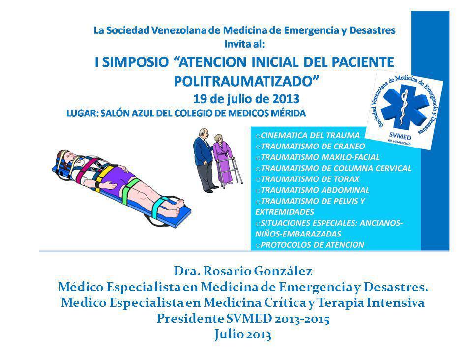 Médico Especialista en Medicina de Emergencia y Desastres.