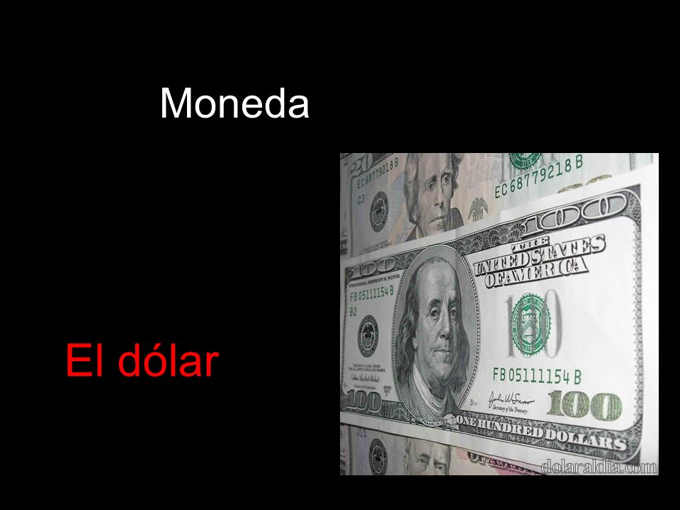 Moneda El dólar