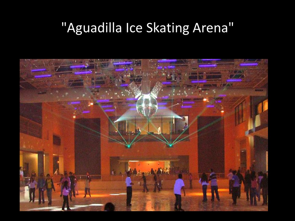 Aguadilla Ice Skating Arena