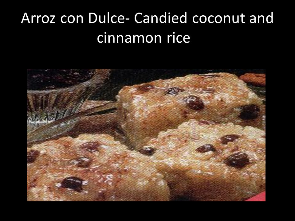 Arroz con Dulce- Candied coconut and cinnamon rice