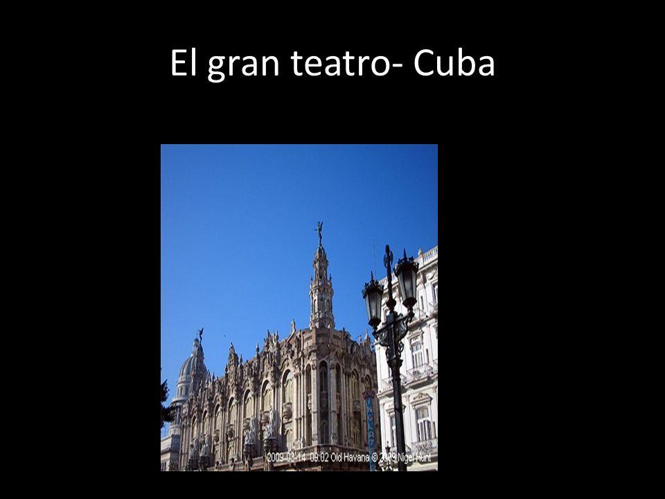 El gran teatro- Cuba
