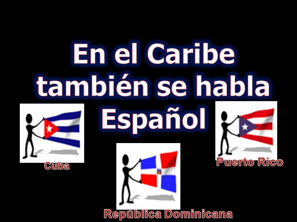 En el Caribe también se habla Español