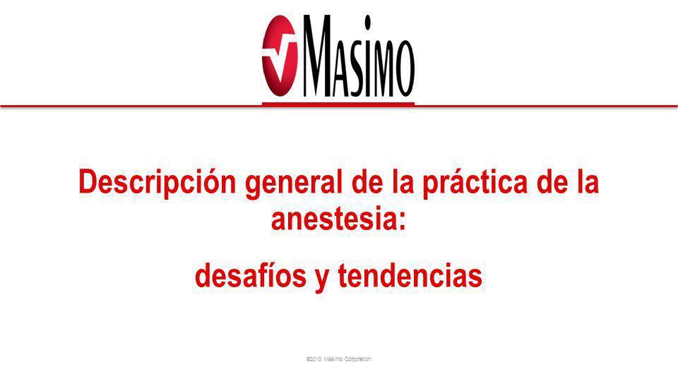 Descripción general de la práctica de la anestesia: