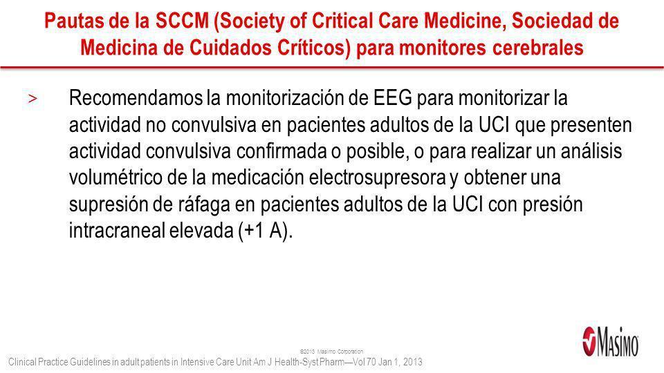 Pautas de la SCCM (Society of Critical Care Medicine, Sociedad de Medicina de Cuidados Críticos) para monitores cerebrales