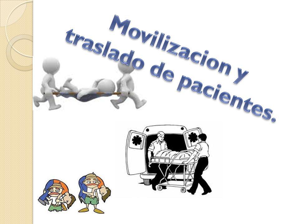 Movilizacion y traslado de pacientes.