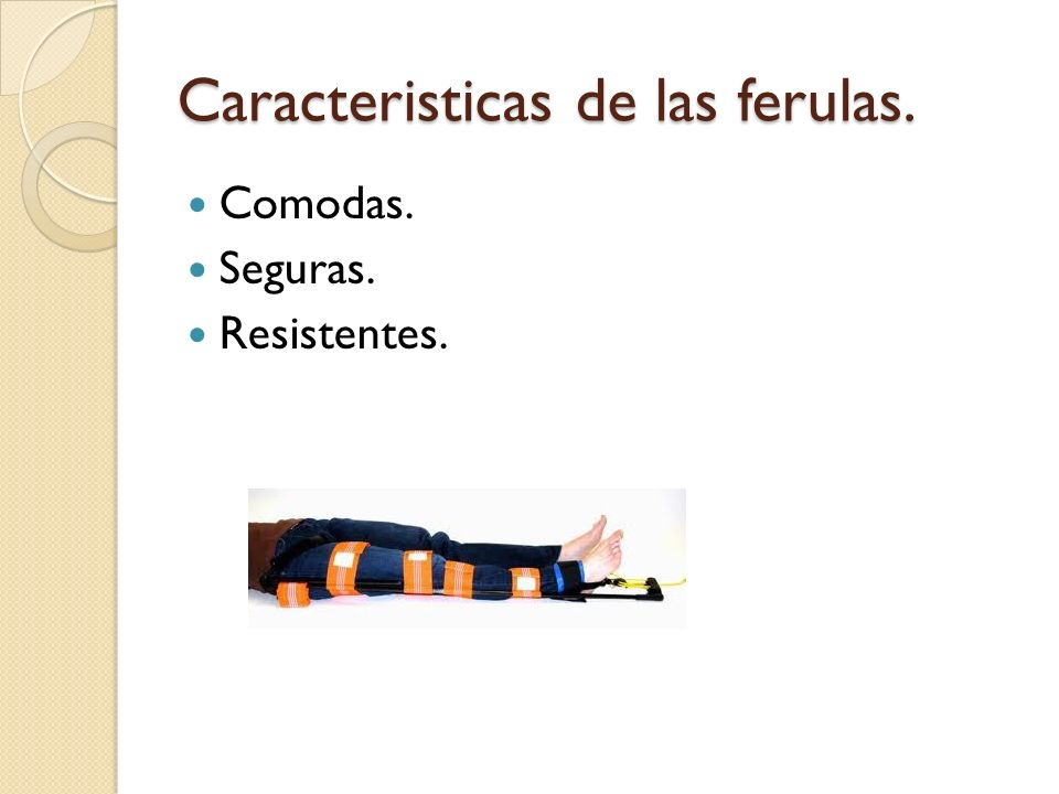 Caracteristicas de las ferulas.
