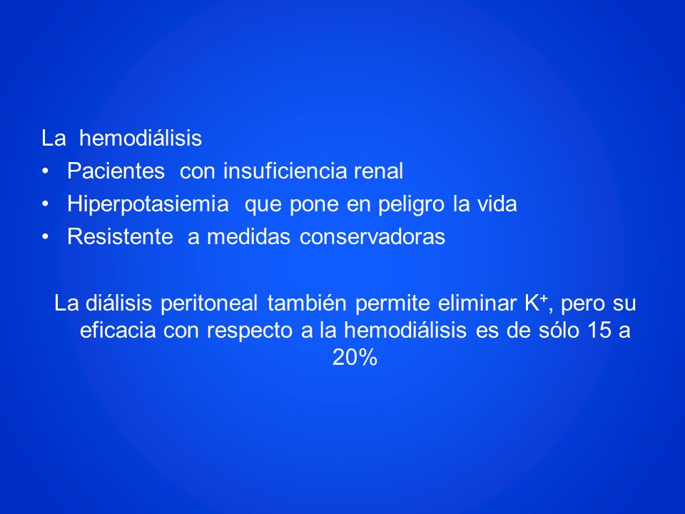 Pacientes con insuficiencia renal