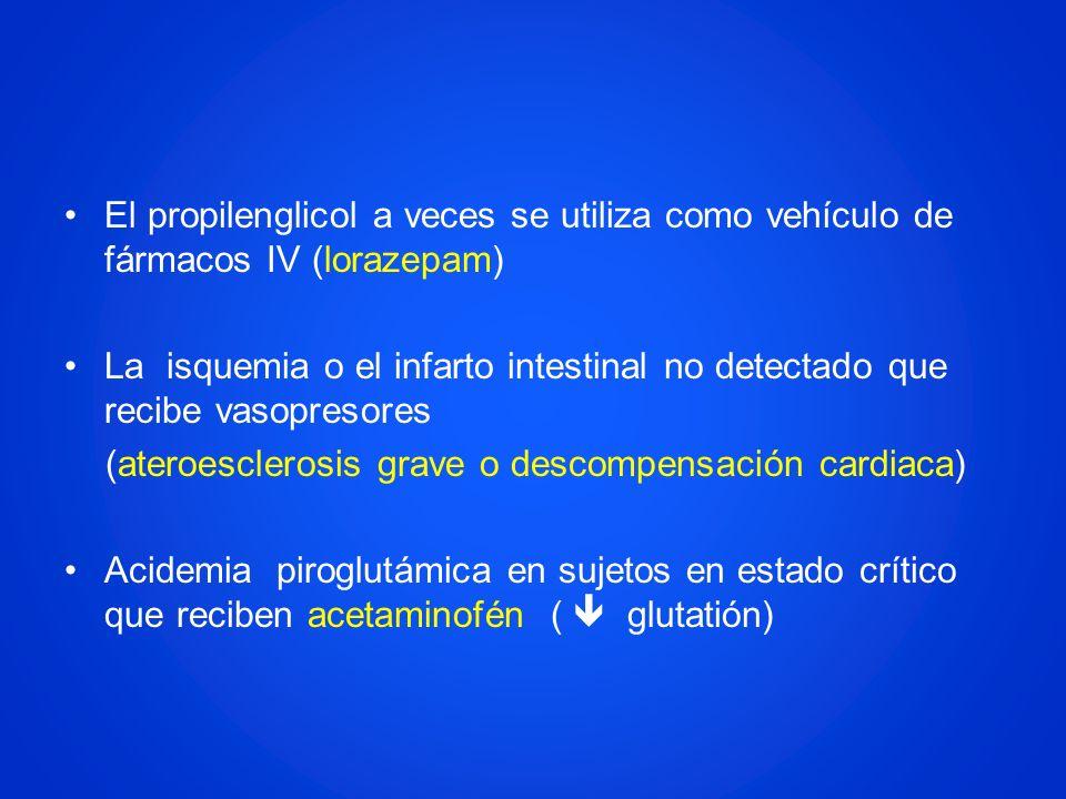 El propilenglicol a veces se utiliza como vehículo de fármacos IV (lorazepam)