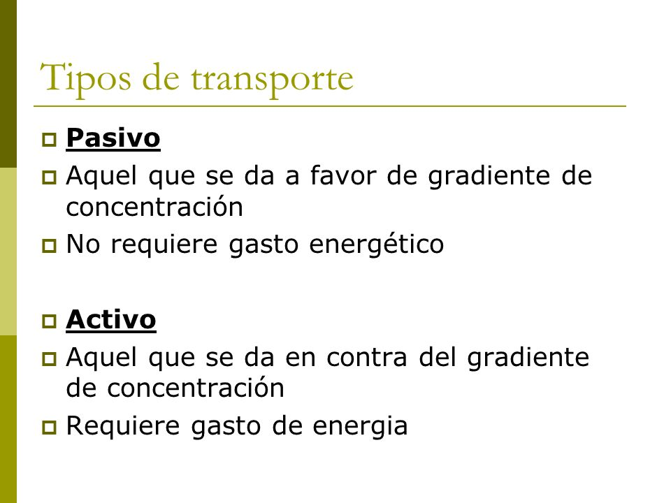 Tipos de transporte Pasivo