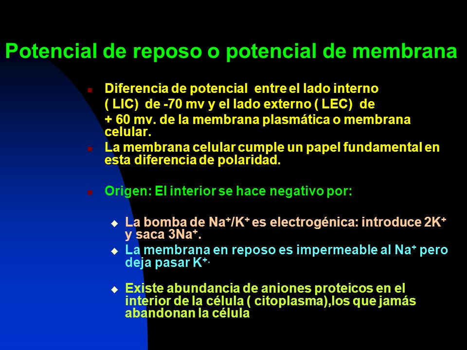 Potencial de reposo o potencial de membrana