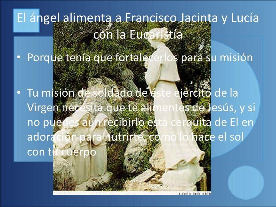El ángel alimenta a Francisco Jacinta y Lucía con la Eucaristía