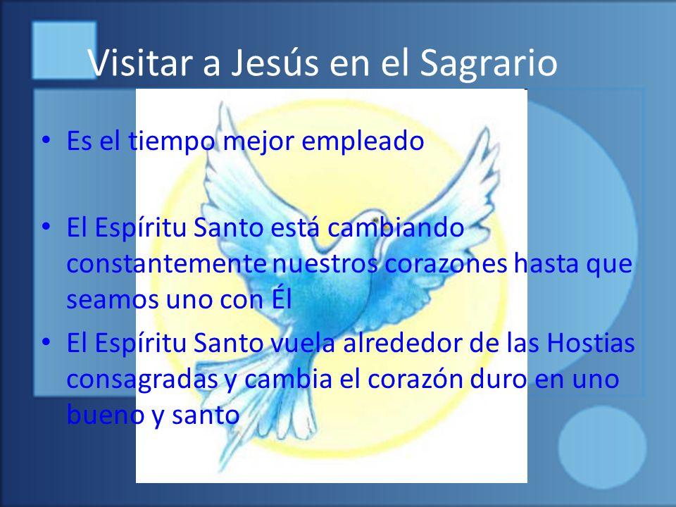 Visitar a Jesús en el Sagrario