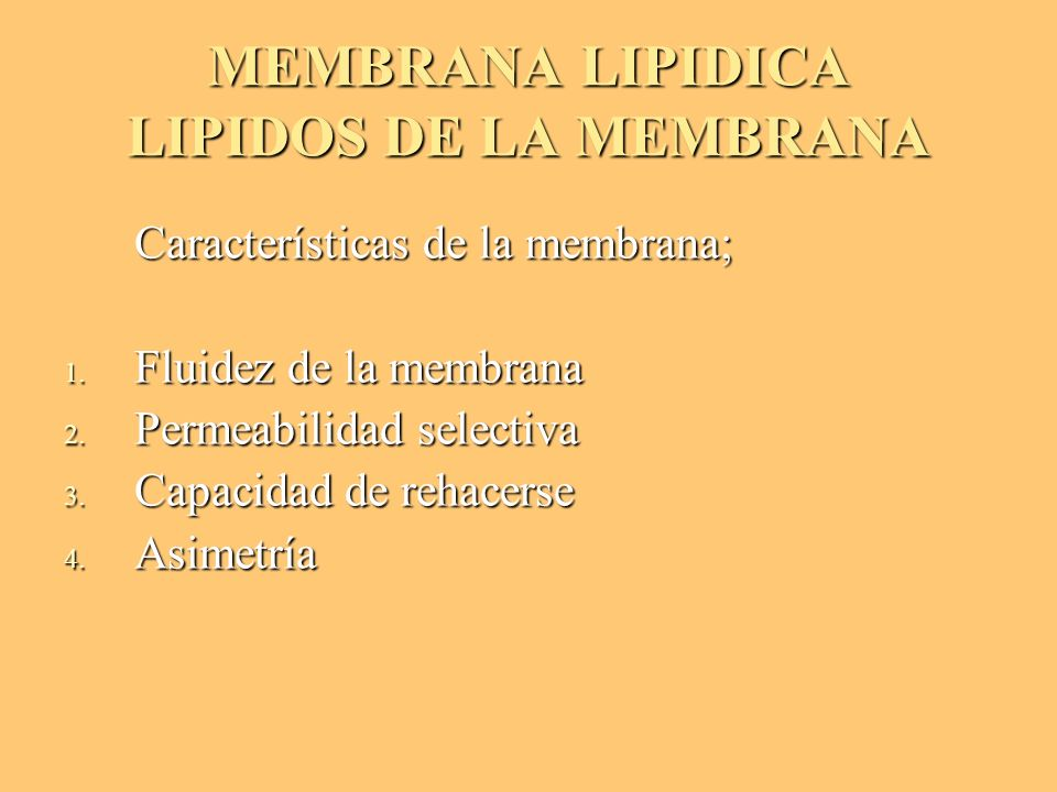 MEMBRANA LIPIDICA LIPIDOS DE LA MEMBRANA