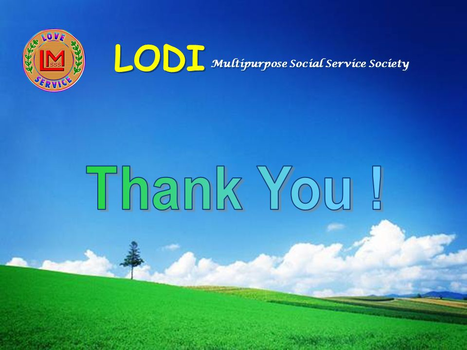 LODI Multipurpose Social Service Society Thank You !