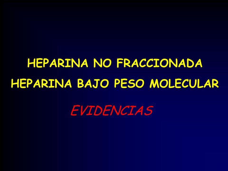 HEPARINA NO FRACCIONADA HEPARINA BAJO PESO MOLECULAR