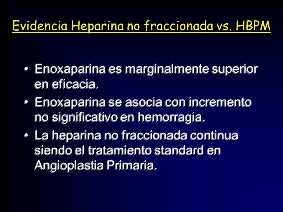 Evidencia Heparina no fraccionada vs. HBPM
