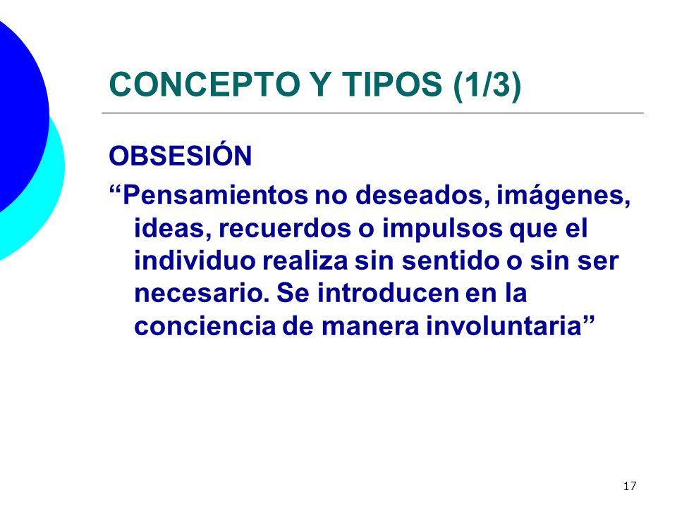 CONCEPTO Y TIPOS (1/3) OBSESIÓN