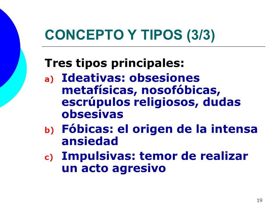 CONCEPTO Y TIPOS (3/3) Tres tipos principales: