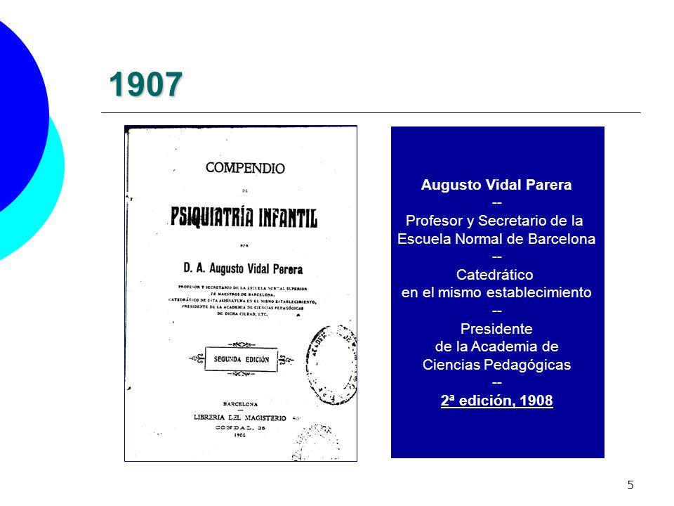 1907 Augusto Vidal Parera -- Profesor y Secretario de la