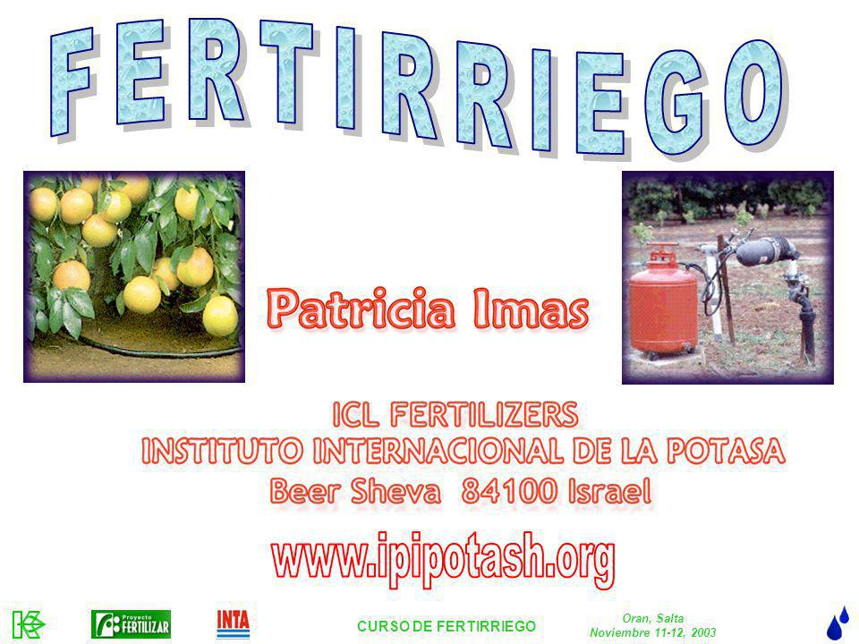 FERTIRRIEGO www.ipipotash.org CURSO DE FERTIRRIEGO Oran, Salta