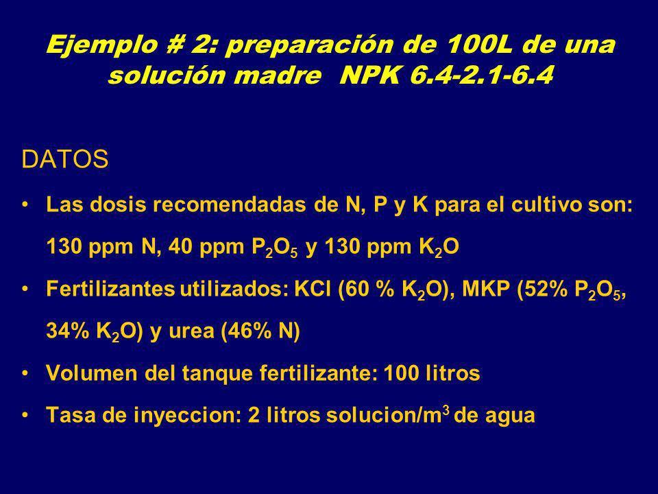 Ejemplo # 2: preparación de 100L de una solución madre NPK 6.4-2.1-6.4